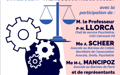 « Droit et Psychiatrie »  Soirée Débat  organisée par le Tribunal de grande instance de Cusset et l'Ordre des avocats de Vichy Cussetet l'ODA